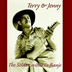 Soldier With His Banjo - Terry and Jenny